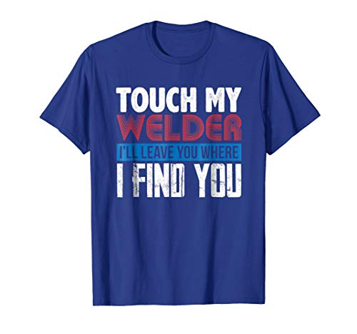 Equipment T Shirt: Pipeliner Welder Welding Pipeline Gift