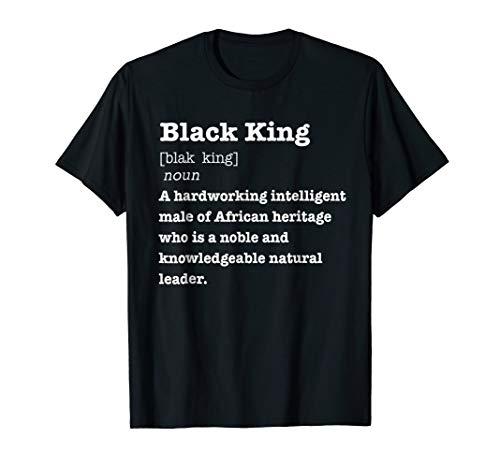 Black King Definition Shirt African Pride Melanin Educated