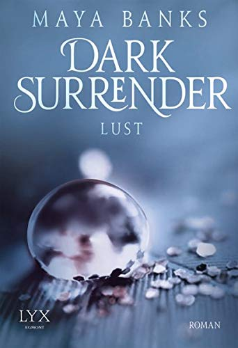 Dark Surrender - Lust (Dark-Surrender-Reihe, Band 2)