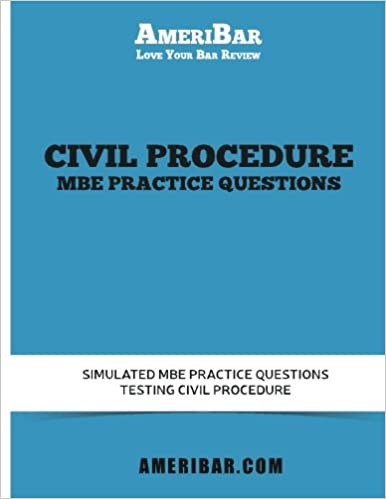 Civil Procedure MBE Practice Questions: Simulated MBE