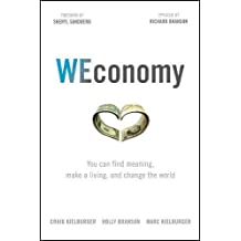 WEconomy: Creating Profit Through Purpose