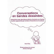 Conversations En Bandes Dessinees: Interactions Avec Des Eleves Atteints D'Autisme Ou D'Autres Troubles Apparentes Par Le Biais D'Illustrations En Couleurs