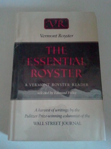 The Essential Royster: A Vermont Royster Reader
