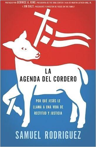 La agenda del Cordero: Por qu? Jes?s le llama a una vida de ...