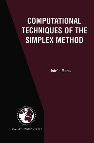 Computational Techniques of the Simplex Method (International Series in Operations Research & Management Science) by Istvan Maros