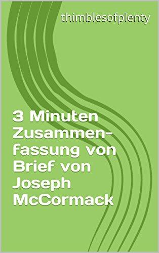 3 Minuten Zusammenfassung von Brief von Joseph McCormack (thimblesofplenty 3 Minute Business Book Summary 1) (German Edition)