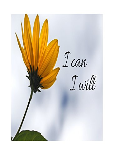 I Can I Will Quote Flower Beautiful Art Picture Inspirational Motivational Poster