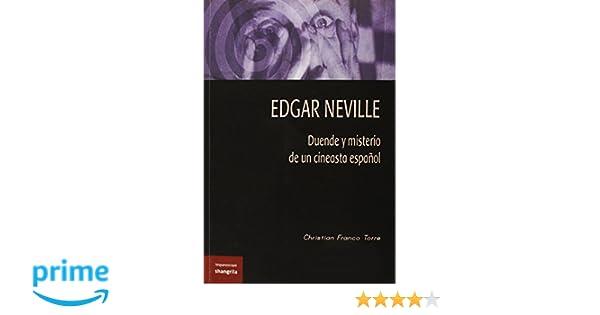 Edgar Neville. Duende y misterio de un cineasta español: Amazon.es: Christian Franco Torre: Libros