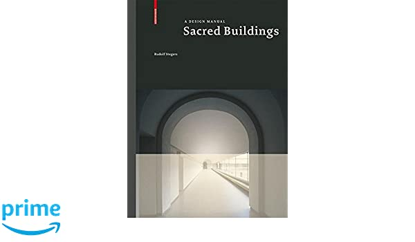 Sacred buildings design manuals rudolf stegers 9783764366834 sacred buildings design manuals rudolf stegers 9783764366834 amazon books fandeluxe Gallery