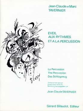 BILLAUDOT TAVERNIER J.C. - EVEIL AUX RYTHMES ET A LA PERCUSSION Méthode et pédagogie Formation musicale Eveil musical