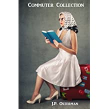 Commuter Collection: Short Stories from the Edge