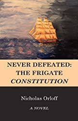 Never Defeated: The Frigate Constitution