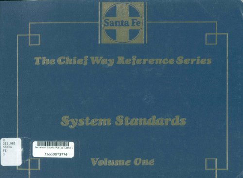 Railway Company Series - The Chief way reference series : System standards, Volume 1