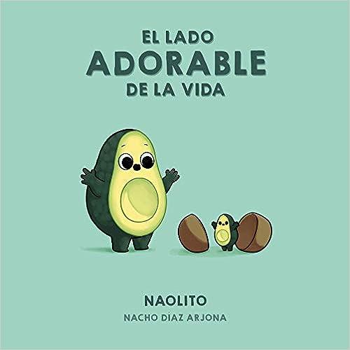 El lado adorable de la vida de Naolito (Nacho Díaz Arjona)