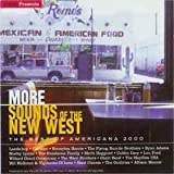 UNCUT PRESENTS MORE SOUNDS OF THE NEW WEST THE BEST OF AMERICANA 2000