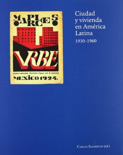 Descargar Libro Ciudad Y Vivienda En América Latina Carlos (ed.) Sambricio