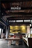 Minka: My Farmhouse in Japn