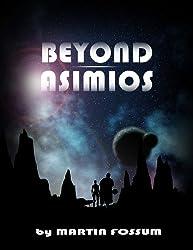 Beyond Asimios (English Edition)