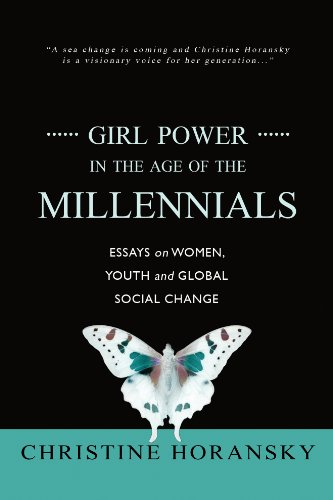 girl power in the age of the millennials essays on women youth  girl power in the age of the millennials essays on women youth and global