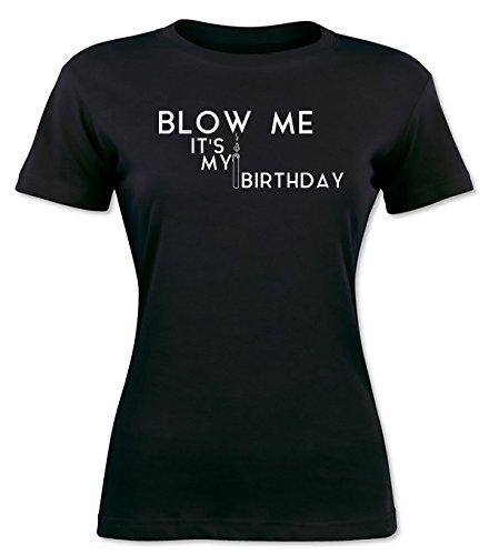 Blow Me It's My Birthday Women's T-shirt
