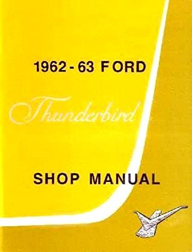 - 1962-1963 Ford Thunderbird Shop Manual