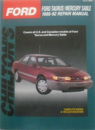 Chilton's Ford Taurus/Mercury Sable, 1986-92 Repair Manual (Chilton's Total Car Care)