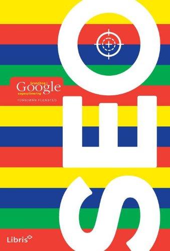 Download SEO – Grundbog i Google Søgeoptimering (Danish Edition) Pdf