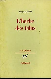 L'herbe des talus, Réda, Jacques