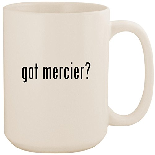 got mercier? - White 15oz Ceramic Coffee Mug Cup
