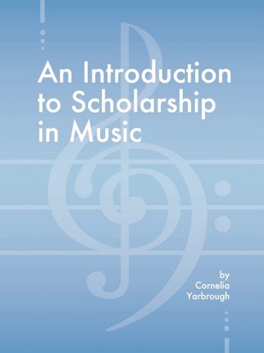 An Introduction to Scholarship in Music PDF