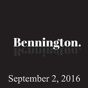 Bennington Archive, September 2, 2016 Radio/TV Program