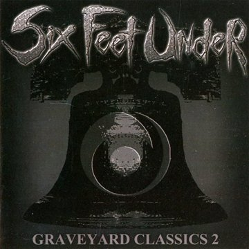 Six Feet Under: Grave Yard Classics 2 (Audio CD)