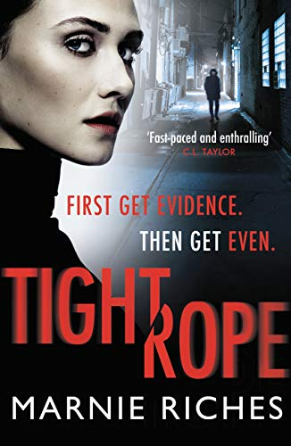 Tightrope: A gritty crime thriller with a darkly funny heart by [Riches, Marnie]