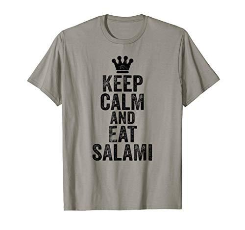 Keep Calm and Eat Salami T-Shirt Funny Meme Tee -