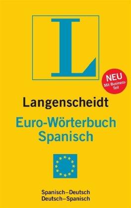 Langenscheidt Euro-Wörterbuch Spanisch: Spanisch-Deutsch/Deutsch-Spanisch