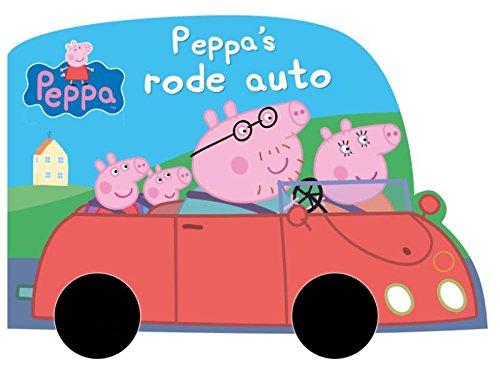 Peppa Big Peppa S Rode Auto Neville Astley 9789000346578 Amazon Com Books
