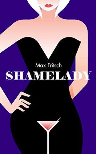 Shamelady by Max  Fritsch
