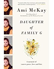 Daughter of Family G: A Memoir of Cancer Genes, Love and Fate