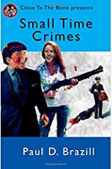 Small Time Crimes Paperback