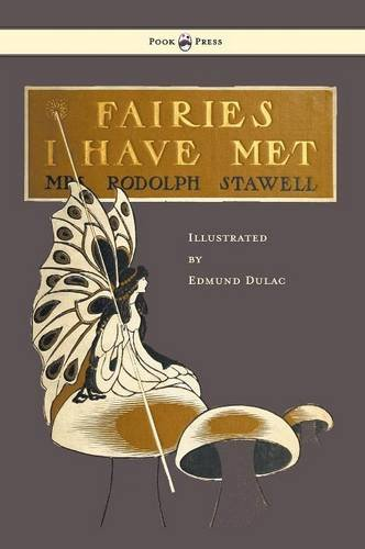 Download Fairies I Have Met - Illustrated by Edmud Dulac pdf epub