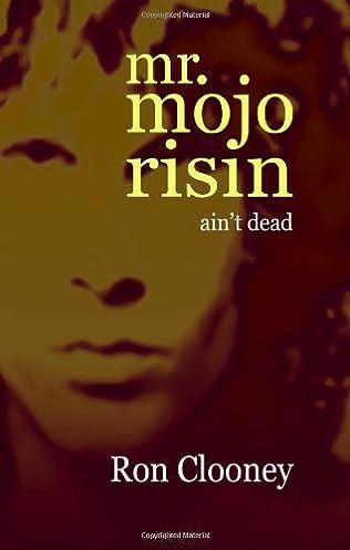 book cover of Mr. Mojo Risin\' (Ain\'t Dead)