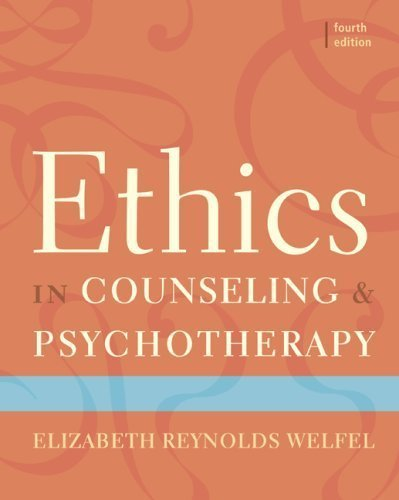 Ethics in Counseling & Psychotherapy by Elizabeth Reynolds Welfel (2009-05-04)