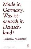Made in Germany: Was ist deutsch in Deutschland?