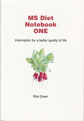 MS Diet Notebook: Bk. 1: Information for a Better Quality of Life Rita Greer