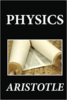 Book Physics by Aristotle (2012-12-17)