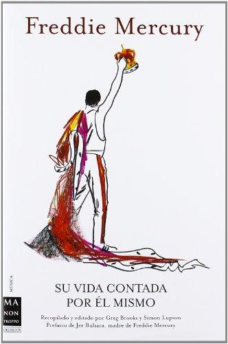 Descargar Libro Freddie Mercury: Su Vida Contada Por él Mismo. Greg Brooks