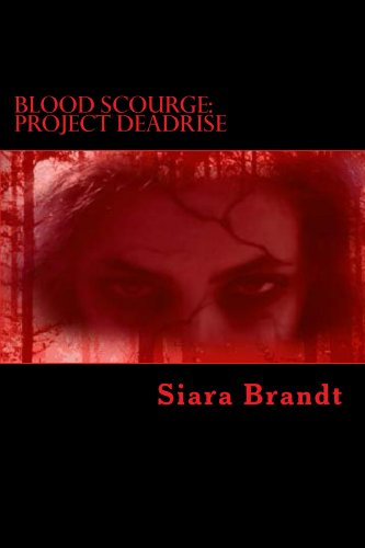 Book: Blood Scourge - Project Deadrise by Siara Brandt