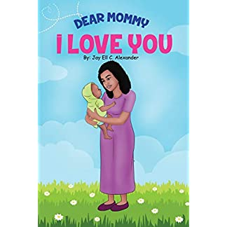 Dear Mommy, I Love You