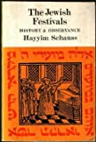 The Jewish Festivals: History and Observance (English and Hebrew Edition)