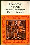 The Jewish Festivals, Hayyim Schauss, 080520413X